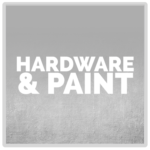 Hardware and Paint