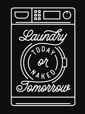 Laundry today motivational laundry room art. - Inspirational Quotes